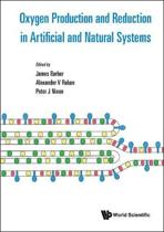 Oxygen Production And Reduction In Artificial And Natural Systems