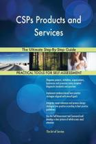 Csps Products and Services the Ultimate Step-By-Step Guide
