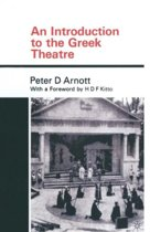 An Introduction to the Greek Theatre
