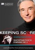 Keeping Score Shostakovich Symphony No.5
