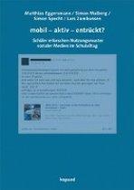 mobil - aktiv - entrückt?