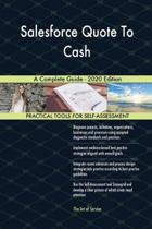 Salesforce Quote to Cash a Complete Guide - 2020 Edition
