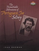 Remarkable Adventures of Portuguese Joe Silvey