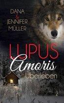 Lupus Amoris - Überleben