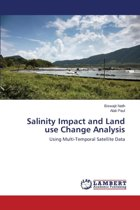 Salinity Impact and Land Use Change Analysis
