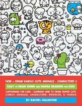 How to Draw Kawaii Cute Animals + Characters 2