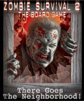 Zombie Survival 2 - There Goes The Neighbourhood