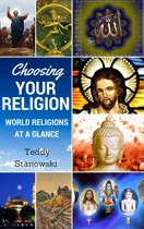 Choosing Your Religion: World Religions At A Glance