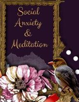 Social Anxiety and Meditation
