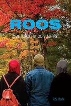 Roos - een leven in polygamie