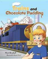 Trains and Chocolate Pudding