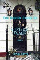 The Hidden Cases of Sherlock Holmes - Volume 2