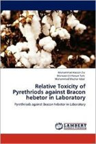 Relative Toxicity of Pyrethriods Against Bracon Hebetor in Laboratory