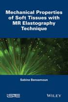 Mechanical Properties of Soft Tissues with MR Elastography Technique