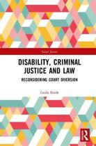 Disability, Criminal Justice and Law