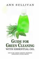 Guide for Green Cleaning with Essential Oils