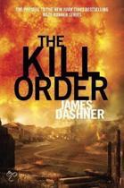 The Maze Runner 4 - The Kill Order
