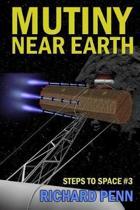 Mutiny Near Earth