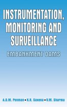 Instrumentation, Monitoring and Surveillance: Embankment Dams