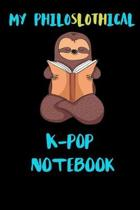My Philoslothical K-pop Notebook