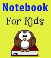Notebook for Kids