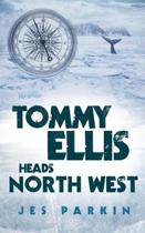 Tommy Ellis Heads North West