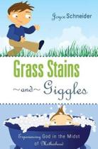 Grass Stains and Giggles
