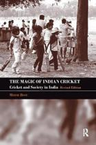 The Magic of Indian Cricket
