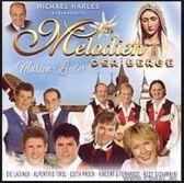 Melodien Der Berge - Marien-Lieder