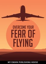 Overcome Your Fеаr оf Flying