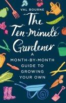 The Ten-Minute Gardener