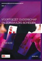 Monografieen (echt)scheidingsrecht 11 - Voortgezet ouderschap en zorgvuldig scheiden