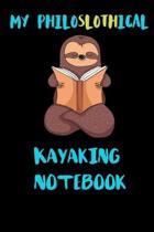 My Philoslothical Kayaking Notebook