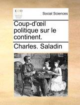 Coup-D'Il Politique Sur Le Continent.
