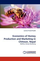 Economics of Homey Production and Marketing in Chitwan, Nepal