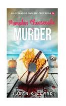 Pumpkin Cheesecake & Murder