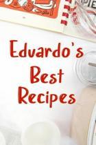 Eduardo's Best Recipes