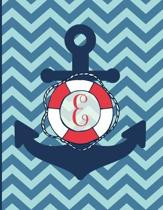 E: Monogram Initial E Notebook - 8.5'' x 11'' - 100 pages, college ruled - Nautical Chevron Anchor Journal