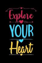 Explore Your Heart (Romance): Cute Love Notebook/ Diary/ Journal/ Composition Book to Write in, Blank Lovely Lined Designed Interior (6'' x 9''), 100