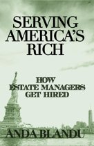 Serving America's Rich: How Estate Managers Get Hired
