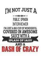 I'm Not Just A Public Opinion Interviewer