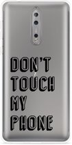 Nokia 8 Hoesje Don't Touch My Phone