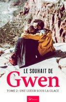 Le souhait de Gwen - Tome 2