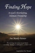 Finding Hope In God's Everlasting, Intimate Friendship
