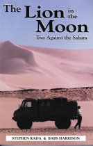 The Lion in the Moon: Two Against the Sahara