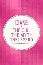 Diane the Girl the Myth the Legend