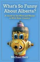 What's So Funny about Alberta?