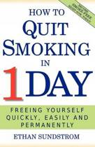 How to Quit Smoking in 1 Day