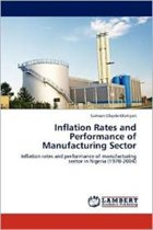 Inflation Rates and Performance of Manufacturing Sector