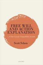 Free Will and Action Explanation